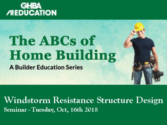 Seminar – Windstorm Resistance Structure Design at GHBA Education Center Houston
